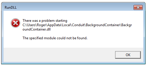 RunDLL error - there was a problem starting the Conduit backgroundcontainer.dll error - module not found