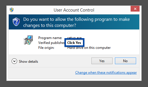 Click Yes publisher in the uac dialog