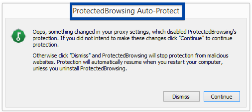 oops, something changed in your proxy settings - ProtectedBrowsing Auto-Protect